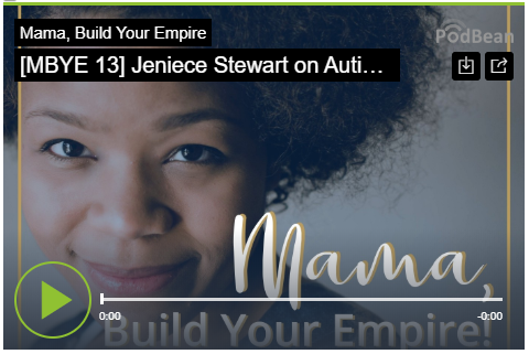 Mama Build Your Empire: Jeniece Stewart on Autism, Managing Motherhood, and Why We Need to Pay Attention to Special Needs Siblings