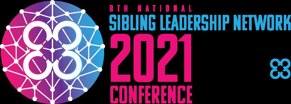 2021 Sibling Leadership Network National Conference Program